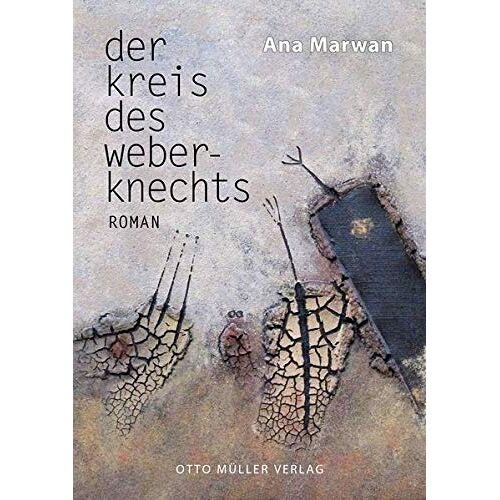 Ana Marwan - Der Kreis des Weberknechts - Preis vom 18.06.2021 04:47:54 h