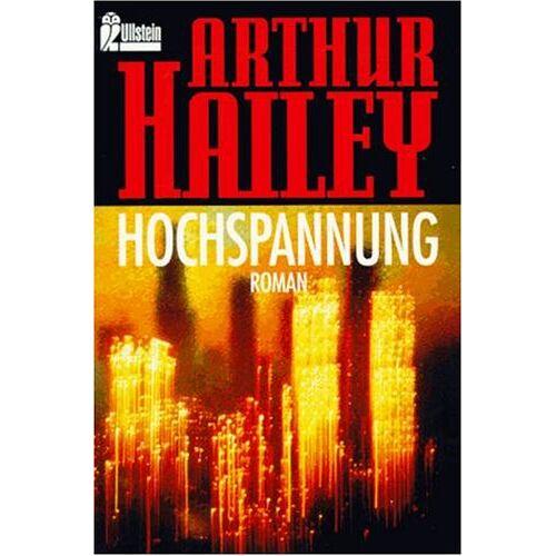 Arthur Hailey - Hochspannung - Preis vom 18.06.2021 04:47:54 h