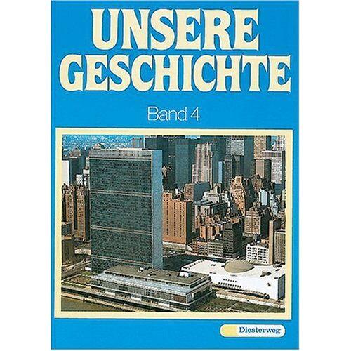 Wolfgang Hug - Unsere Geschichte, in 4 Bdn., Bd.4, Von der Oktoberrevolution bis zur Gegenwart - Preis vom 11.06.2021 04:46:58 h