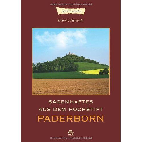 Hubertus Hagemeier - Sagenhaftes aus dem Hochstift Paderborn - Preis vom 17.06.2021 04:48:08 h