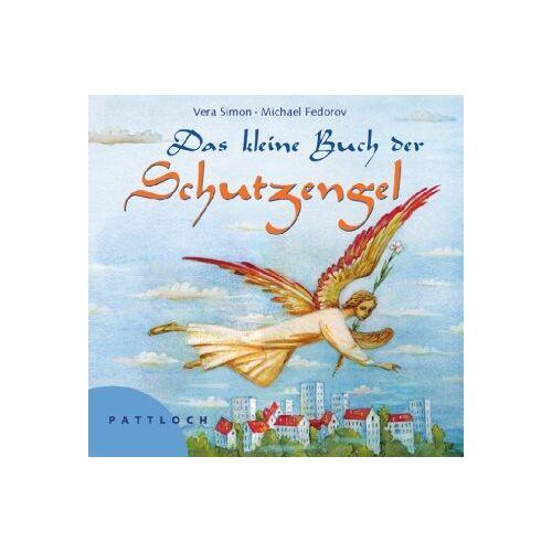 Vera Simon - Das kleine Buch der Schutzengel - Preis vom 23.07.2021 04:48:01 h