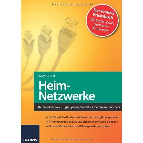 Glos, Rudolf G. - Heimnetzwerke - Preis vom 12.06.2021 04:48:00 h