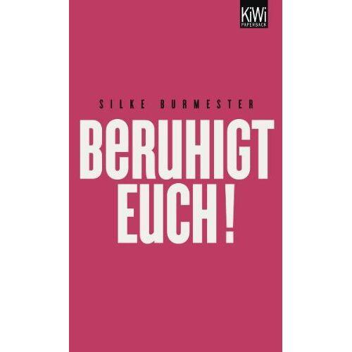 Silke Burmester - Beruhigt Euch! - Preis vom 15.06.2021 04:47:52 h