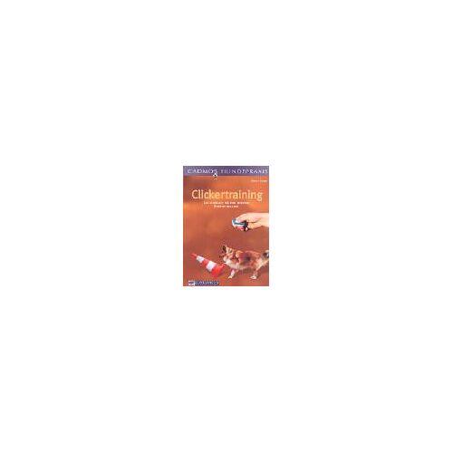 Birgit Laser - Clickertraining - Das Lehrbuch für eine moderne Hundeausbildung - Preis vom 22.09.2021 05:02:28 h
