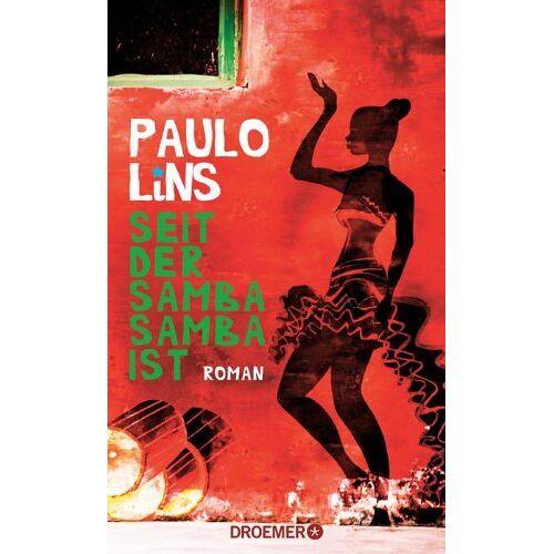 Paulo Lins - Seit der Samba Samba ist: Roman - Preis vom 12.06.2021 04:48:00 h