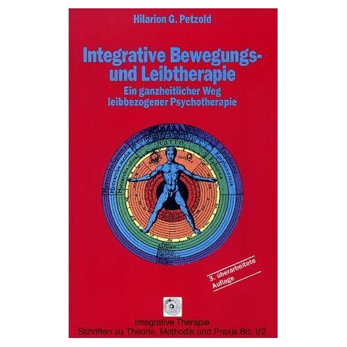 Petzold, Hilarion G. - Integrative Bewegungs- und Leibtherapie. Ein ganzheitlicher Weg leibbezogener Psychotherapie. Bd. 1 und 2 - Preis vom 30.07.2021 04:46:10 h