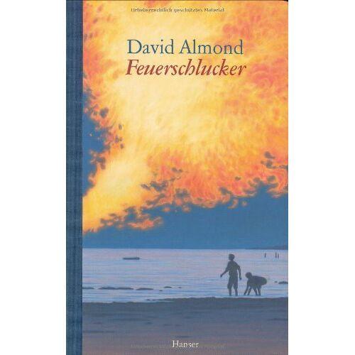 David Almond - Feuerschlucker - Preis vom 29.07.2021 04:48:49 h
