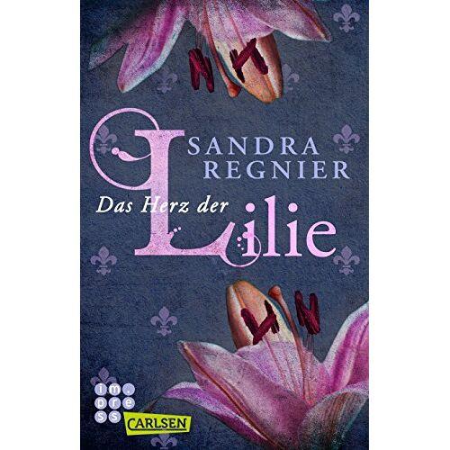 Sandra Regnier - Die Lilien-Reihe: Das Herz der Lilie - Preis vom 08.09.2021 04:53:49 h