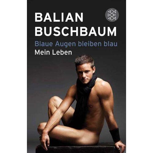 Balian Buschbaum - Blaue Augen bleiben blau: Mein Leben - Preis vom 23.09.2021 04:56:55 h