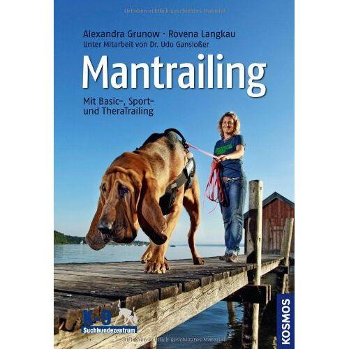 Udo Gansloßer - Mantrailing: Mit Basic-, Sport- und TheraTrailing - Preis vom 17.05.2021 04:44:08 h