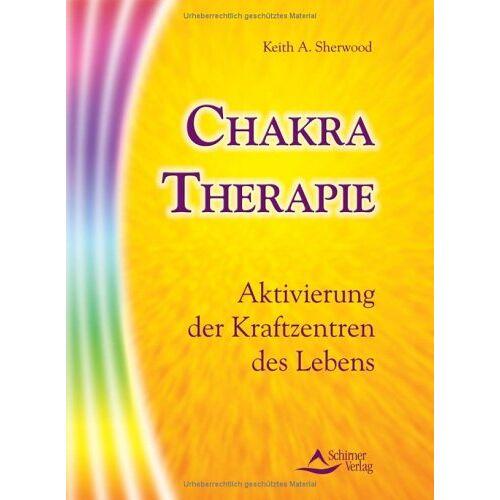 Sherwood, Keith A. - Chakra-Therapie - Preis vom 12.10.2021 04:55:55 h
