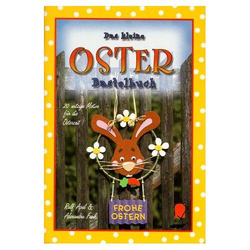 Funk Das kleine Osterbastelbuch. 20 witzige Motive für die Osterzeit - Preis vom 16.06.2021 04:47:02 h