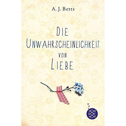 Betts, A. J. - Die Unwahrscheinlichkeit von Liebe - Preis vom 17.06.2021 04:48:08 h
