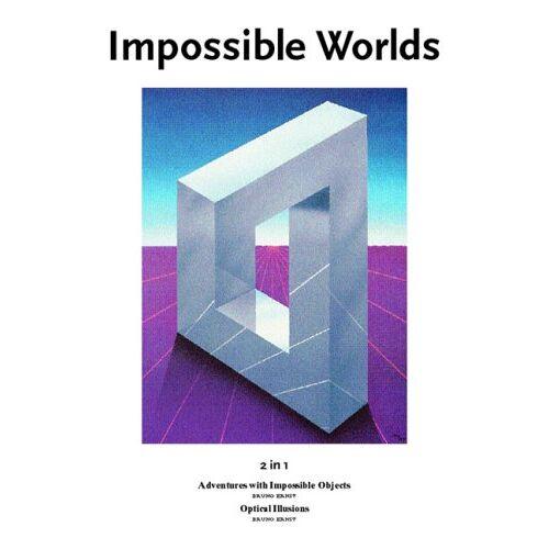Bruno Ernst - Unmögliche Welten. 2 in 1: Abenteuer mit unmöglichen Figuren. Das verzauberte Auge - Preis vom 21.06.2021 04:48:19 h