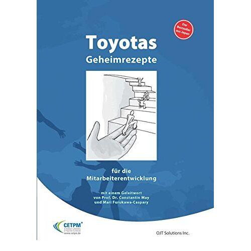 OJT Solutions - Toyotas Geheimrezepte für die Mitarbeiterführung - Preis vom 28.07.2021 04:47:08 h
