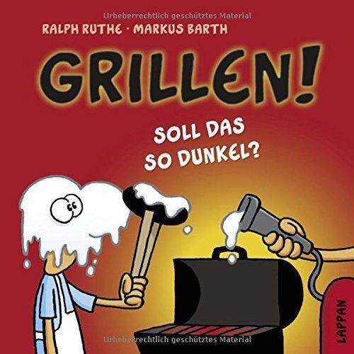 Markus Barth - Grillen!: Soll das so dunkel? - Preis vom 20.06.2021 04:47:58 h