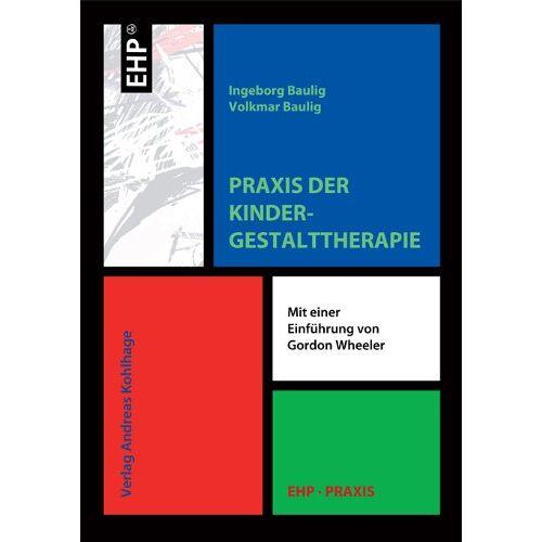 Ingeborg Baulig - Praxis der Kindergestalttherapie - Preis vom 24.07.2021 04:46:39 h