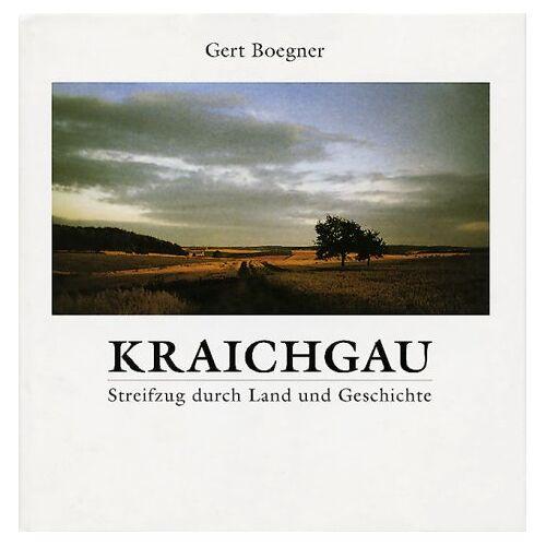 Gert Boegner - Kraichgau: Streifzüge durch Land und Geschichte - Preis vom 20.06.2021 04:47:58 h