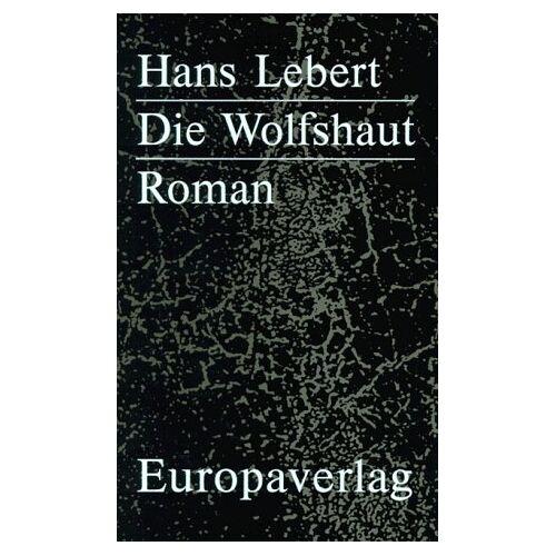 Hans Lebert - Die Wolfshaut - Preis vom 19.06.2021 04:48:54 h