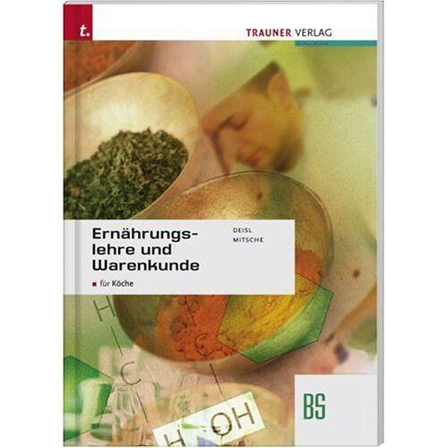 Edgar Deisl - Ernährungslehre und Warenkunde - Preis vom 19.06.2021 04:48:54 h