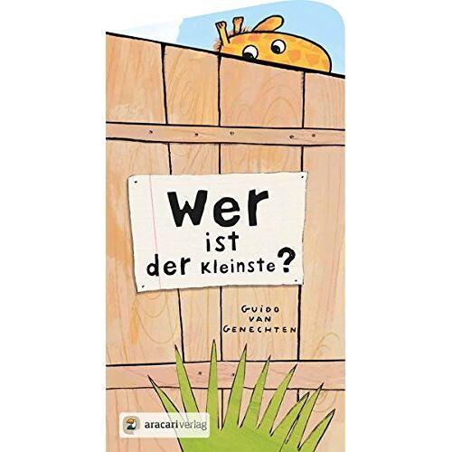 Guido Van Genechten - Wer ist der Kleinste? (Für unsere Kleinsten) - Preis vom 22.06.2021 04:48:15 h