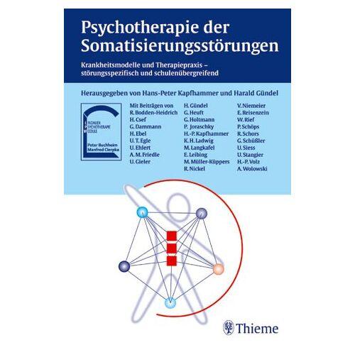 Hans-Peter Kapfhammer - Psychotherapie der Somatisierungsstörungen - Preis vom 02.08.2021 04:48:42 h