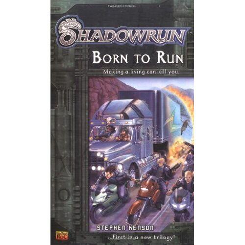 Stephen Kenson - Shadowrun #1: Born to Run (A Shadowrun Novel) - Preis vom 17.06.2021 04:48:08 h