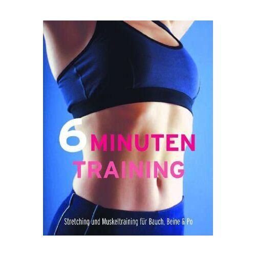 - 6 Minuten Training: Stretching und Muskeltraining für Bauch , Beine & Po - Preis vom 17.06.2021 04:48:08 h