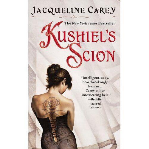 Jacqueline Carey - Kushiel's Scion (Kushiel's Legacy) - Preis vom 22.06.2021 04:48:15 h
