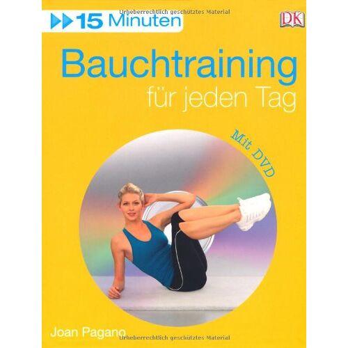 Joan Pagano - 15 Minuten Bauchtraining für jeden Tag - Preis vom 11.06.2021 04:46:58 h