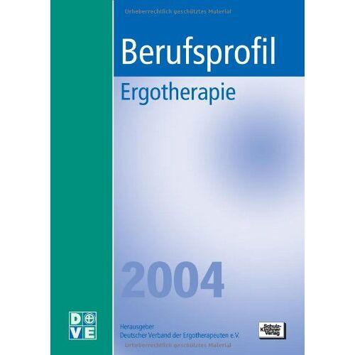 Maria Miesen - Berufsprofil Ergotherapie 2004 - Preis vom 30.07.2021 04:46:10 h