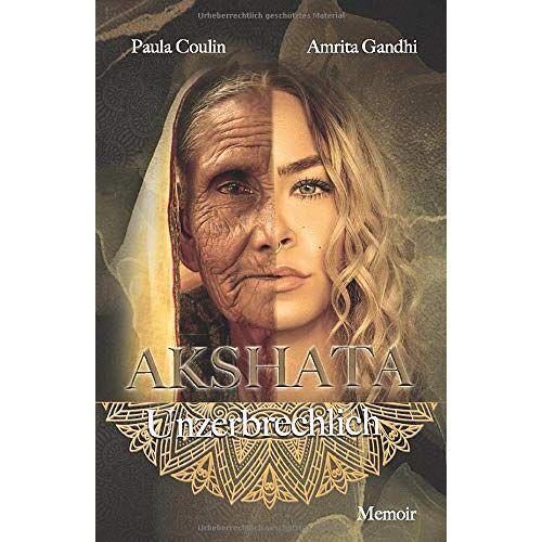 Paula Coulin - Akshata: Unzerbrechlich - Preis vom 27.07.2021 04:46:51 h