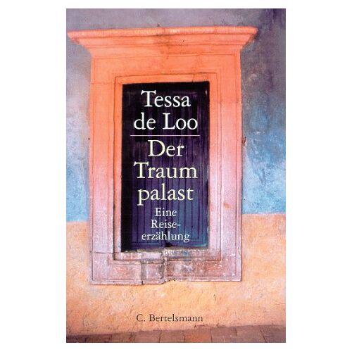 Loo, Tessa de - Der Traumpalast. - Preis vom 16.06.2021 04:47:02 h