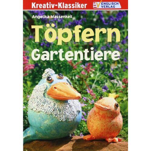 Angelika Massenkeil - Töpfern. Gartentiere - Preis vom 26.07.2021 04:48:14 h