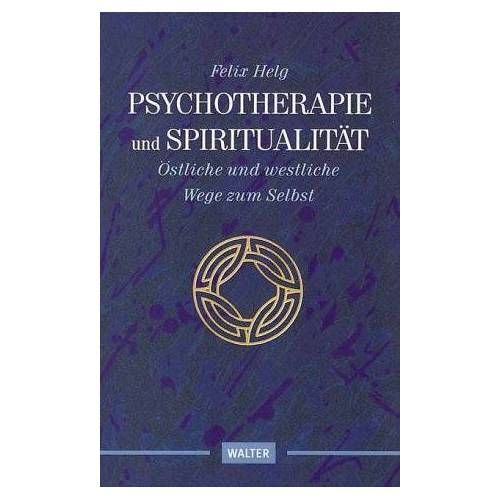 Felix Helg - Psychotherapie und Spiritualität - Preis vom 13.10.2021 04:51:42 h