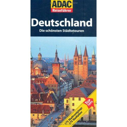- ADAC Reiseführer Deutschland. Städtetouren - Preis vom 28.09.2021 05:01:49 h