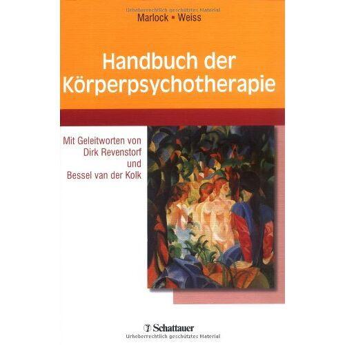 Gustl Marlock - Handbuch der Körperpsychotherapie - Preis vom 24.07.2021 04:46:39 h
