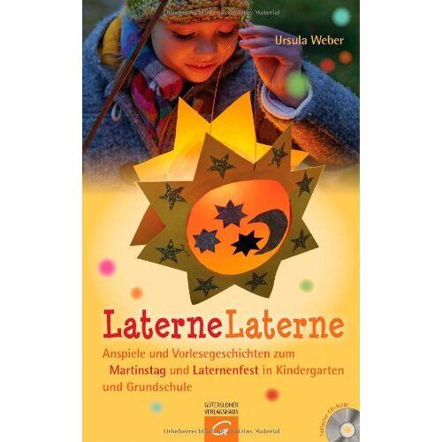 Weber Laterne, Laterne: Anspiele und Vorlesegeschichten zum Martinstag und Laternenfest in Kindergarten und Grundschule. Mit CD-ROM - Preis vom 11.06.2021 04:46:58 h