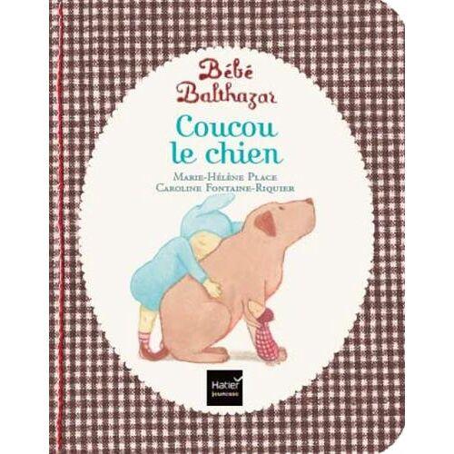 Marie-Hélène Place - Coucou le chien - Preis vom 11.06.2021 04:46:58 h