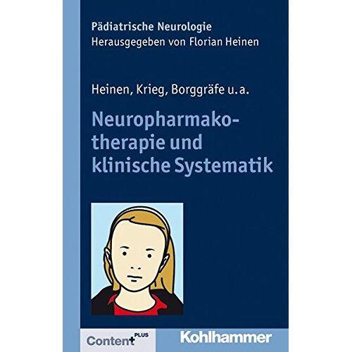 Florian Heinen - Neuropharmakotherapie und klinische Systematik (Pädiatrische Neurologie) - Preis vom 29.07.2021 04:48:49 h