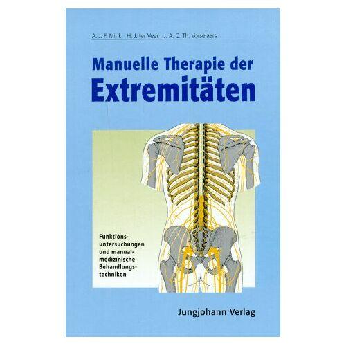 Mink, A. J. - Manuelle Therapie der Extremitäten - Preis vom 01.08.2021 04:46:09 h