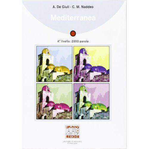 Alessandro De Giuli - Mediterranea - Book: Mediterranea - Preis vom 13.06.2021 04:45:58 h