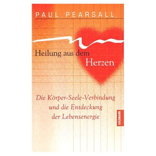 Paul Pearsall - Heilung aus dem Herzen - Preis vom 17.06.2021 04:48:08 h