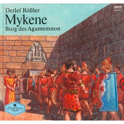 Detlef Rössler - Mykene. Burg des Agamemnon - Preis vom 13.09.2021 05:00:26 h