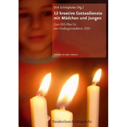 Beate Peters - Kinder in der Kirche / 12 kreative Gottesdienste mit Mädchen und Jungen: Zum EKD Plan für den Kindergottesdienst 2010 - Preis vom 12.06.2021 04:48:00 h