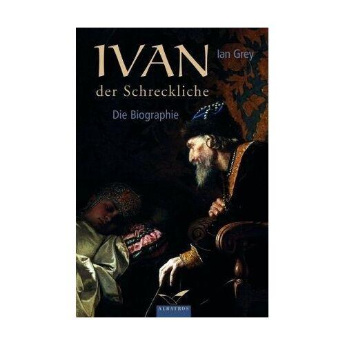 Ian Grey - Ivan der Schreckliche - Preis vom 14.06.2021 04:47:09 h