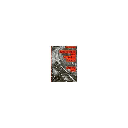 Hans-Joachim Ritzau - Schatten der Eisenbahngeschichte, Bd.2, Katastrophen der Deutschen Bahnen: Teil I - Preis vom 02.08.2021 04:48:42 h