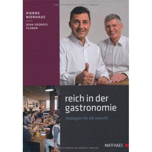 Pierre Nierhaus - Reich in der Gastronomie - Preis vom 29.07.2021 04:48:49 h