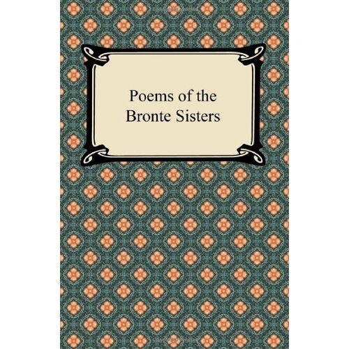 Charlotte Bronte - Poems of the Bronte Sisters - Preis vom 19.06.2021 04:48:54 h