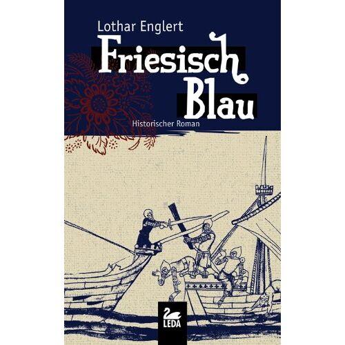 Lothar Englert - Friesisch Blau - Preis vom 21.06.2021 04:48:19 h